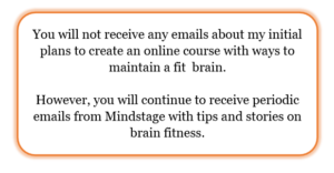 Mindstage Opt out